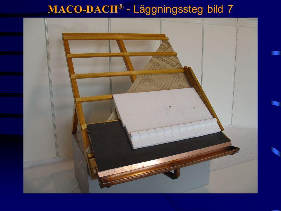 MACO-DACH ® - Läggningssteg bild 7