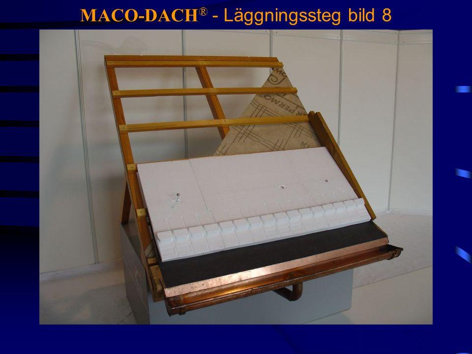 MACO-DACH ® - Läggningssteg bild 8