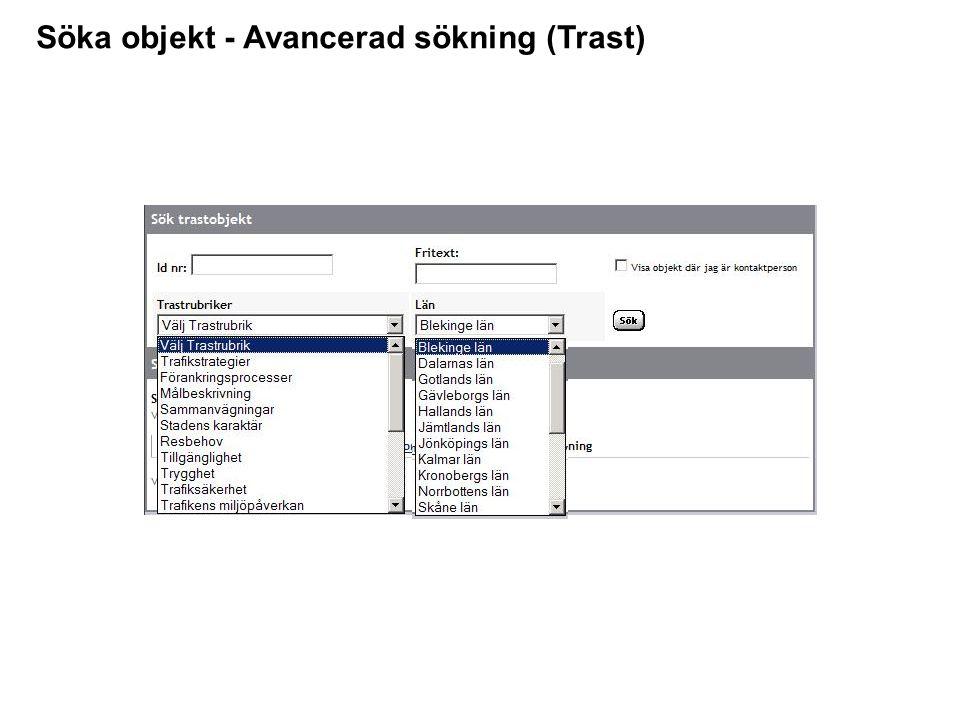 Söka objekt - Avancerad sökning (Trast)