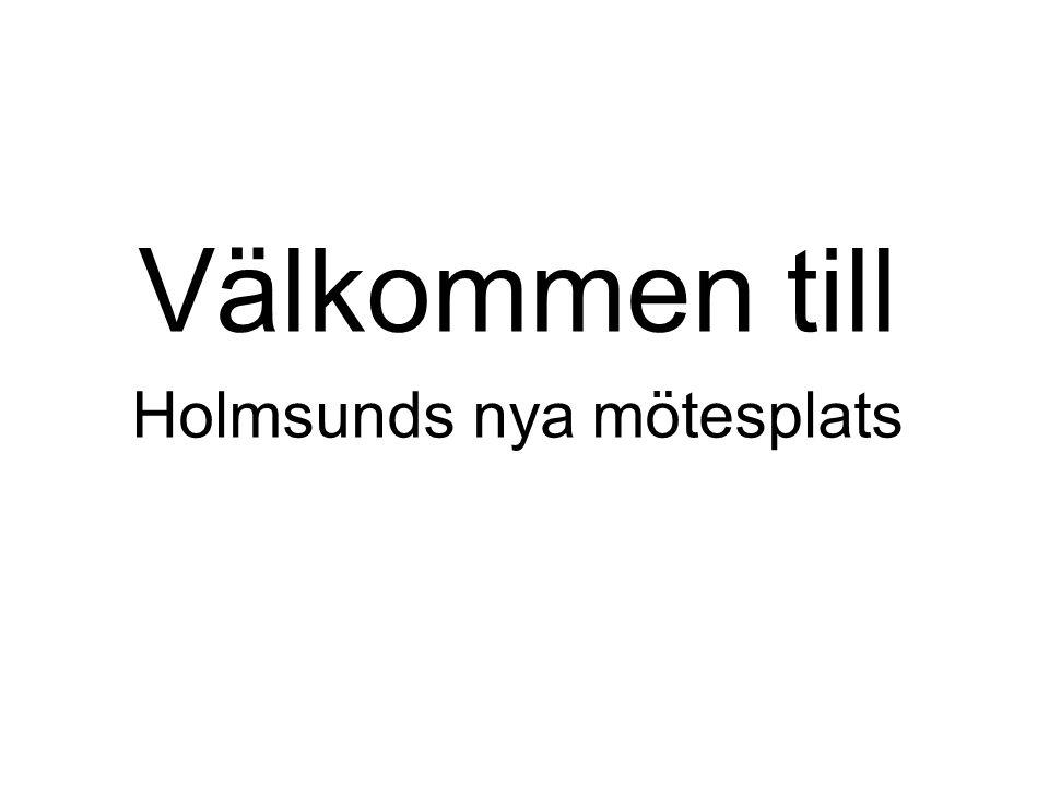Välkommen till Holmsunds nya mötesplats