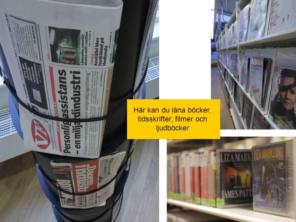 Här kan du låna böcker, tidsskrifter, filmer och ljudböcker