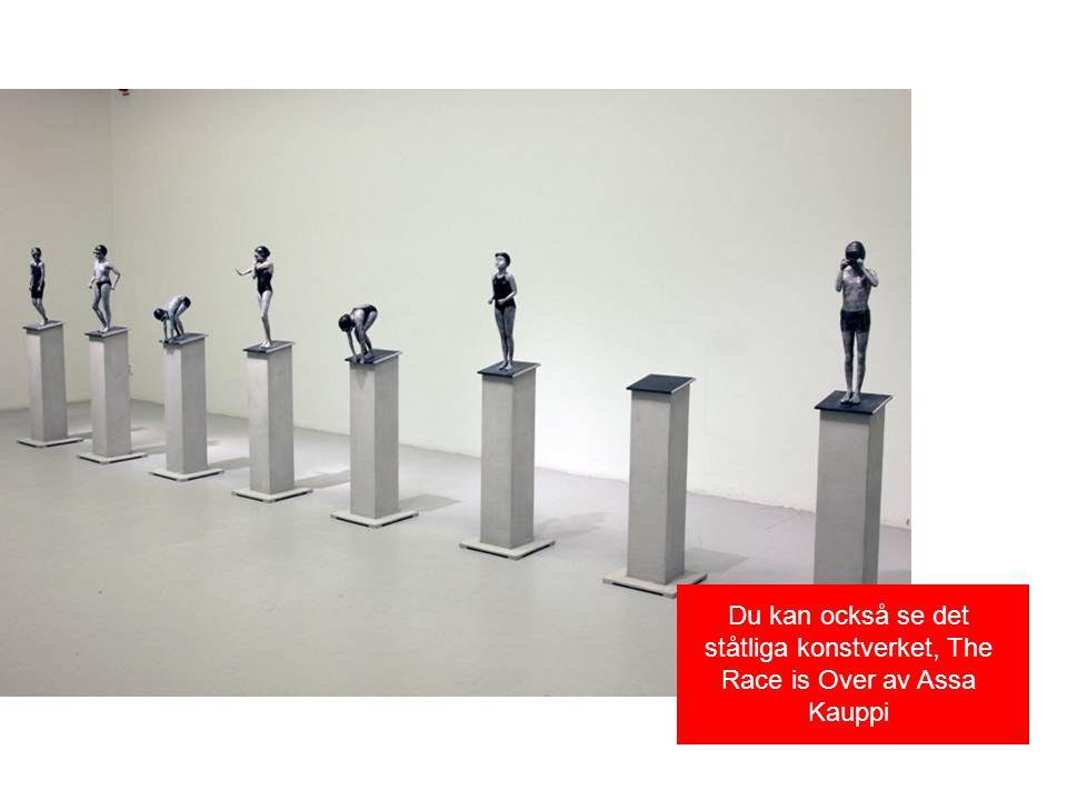 Du kan också se det ståtliga konstverket, The Race is Over av Assa Kauppi