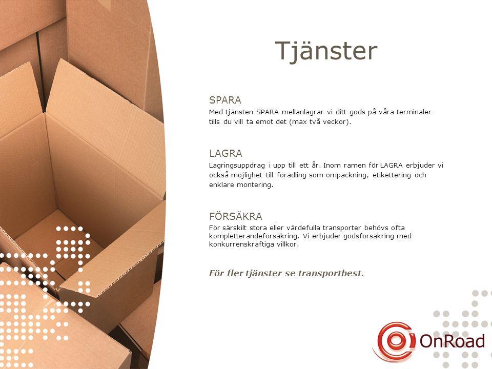Tjänster SPARA Med tjänsten SPARA mellanlagrar vi ditt gods på våra terminaler tills du vill ta emot det (max två veckor). LAGRA Lagringsuppdrag i upp
