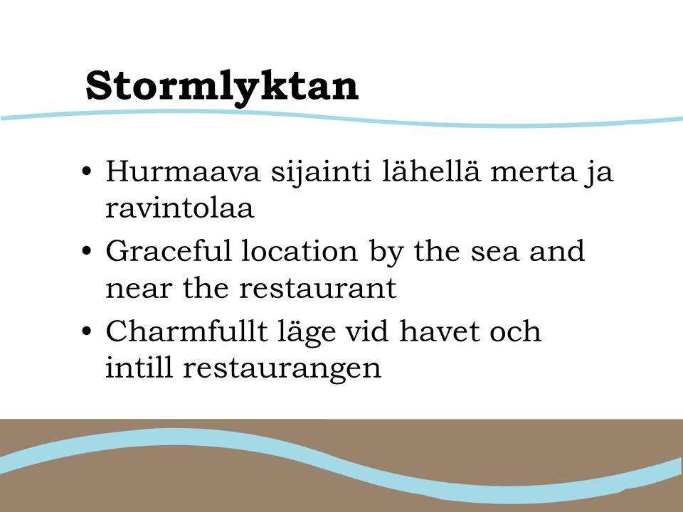 Stormlyktan •Hurmaava sijainti lähellä merta ja ravintolaa •Graceful location by the sea and near the restaurant •Charmfullt läge vid havet och intill restaurangen