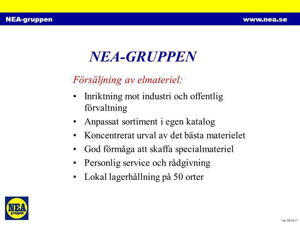 NEA-gruppenwww.nea.se Ver 05-04-11 NEA-GRUPPEN Försäljning av elmateriel: •Inriktning mot industri och offentlig förvaltning •Anpassat sortiment i ege