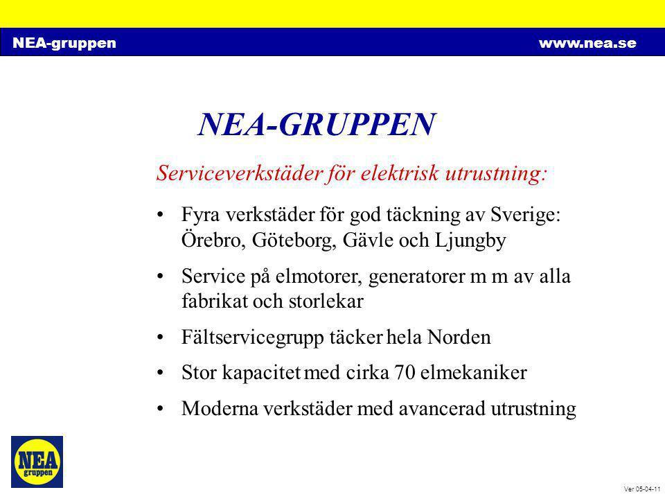 NEA-gruppenwww.nea.se Ver 05-04-11 NEA-GRUPPEN Serviceverkstäder för elektrisk utrustning: •Fyra verkstäder för god täckning av Sverige: Örebro, Göteb