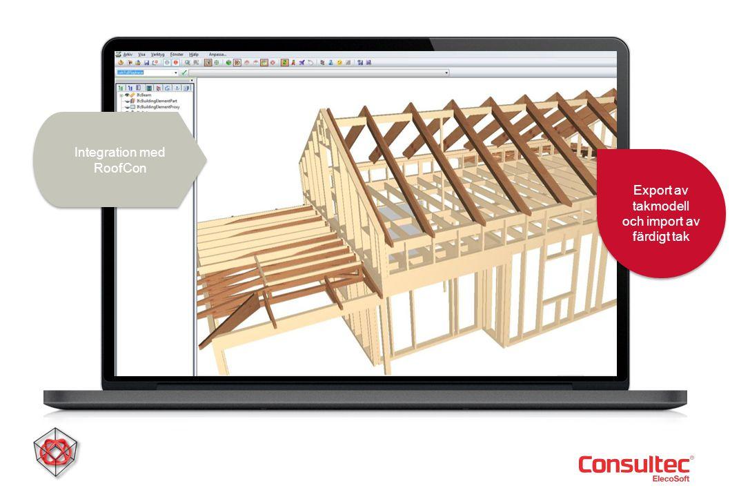 Export av takmodell och import av färdigt tak Integration med RoofCon