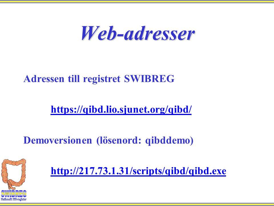 Adressen till registret SWIBREG https://qibd.lio.sjunet.org/qibd/ Demoversionen (lösenord: qibddemo) http://217.73.1.31/scripts/qibd/qibd.exeWeb-adres