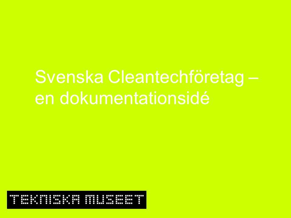 Svenska Cleantechföretag – en dokumentationsidé
