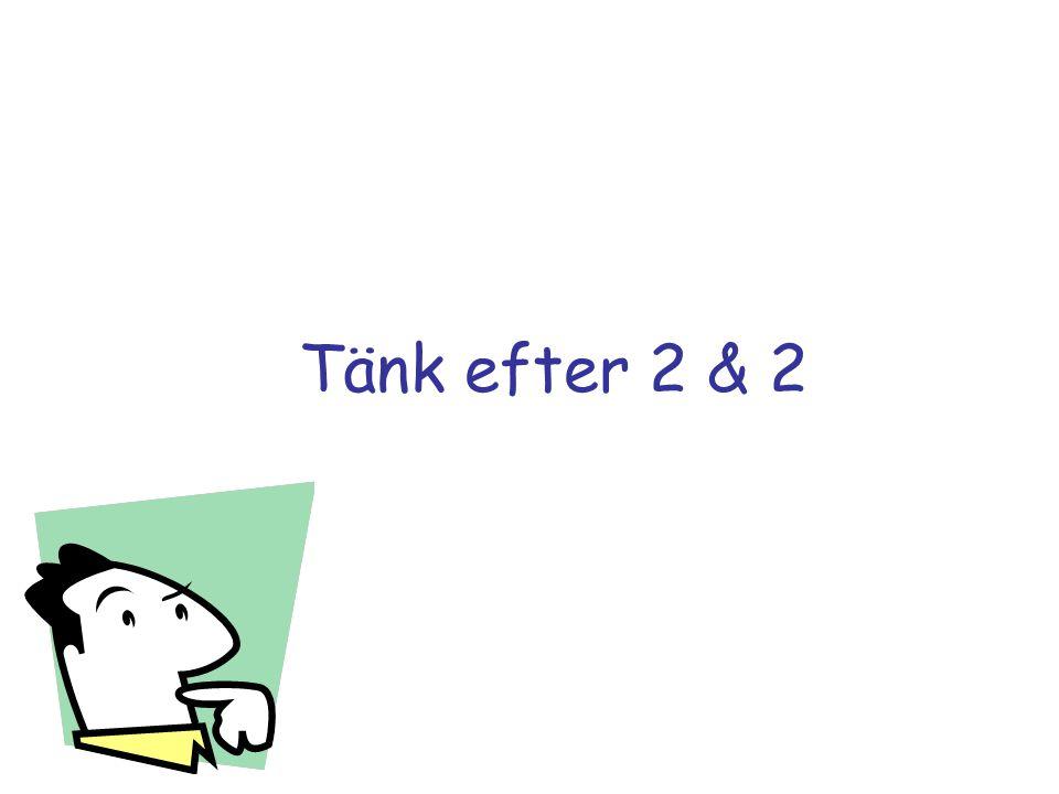 Tänk efter 2 & 2