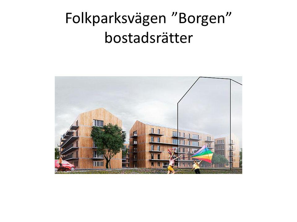 """Folkparksvägen """"Borgen"""" bostadsrätter"""