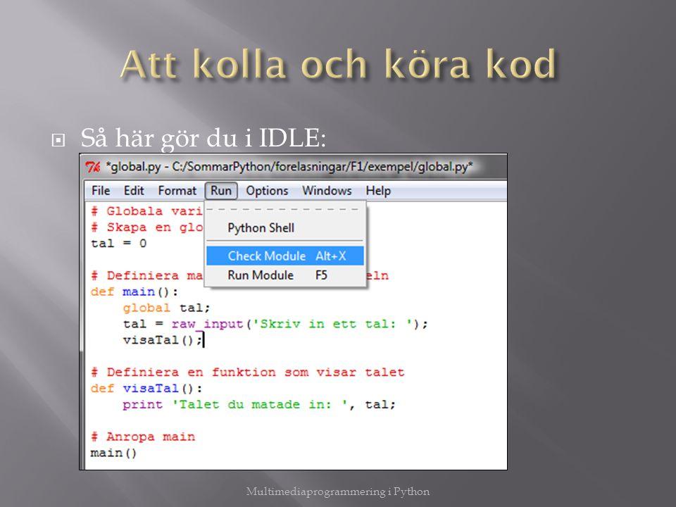  Så här gör du i IDLE: Multimediaprogrammering i Python