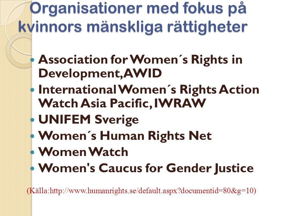 Organisationer med fokus på kvinnors mänskliga rättigheter Organisationer med fokus på kvinnors mänskliga rättigheter  Association for Women´s Rights