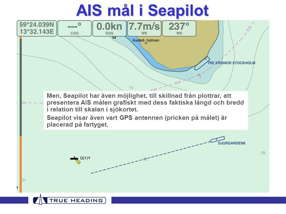 Men, Seapilot har även möjlighet, till skillnad från plottrar, att presentera AIS målen grafiskt med dess faktiska längd och bredd i relation till ska