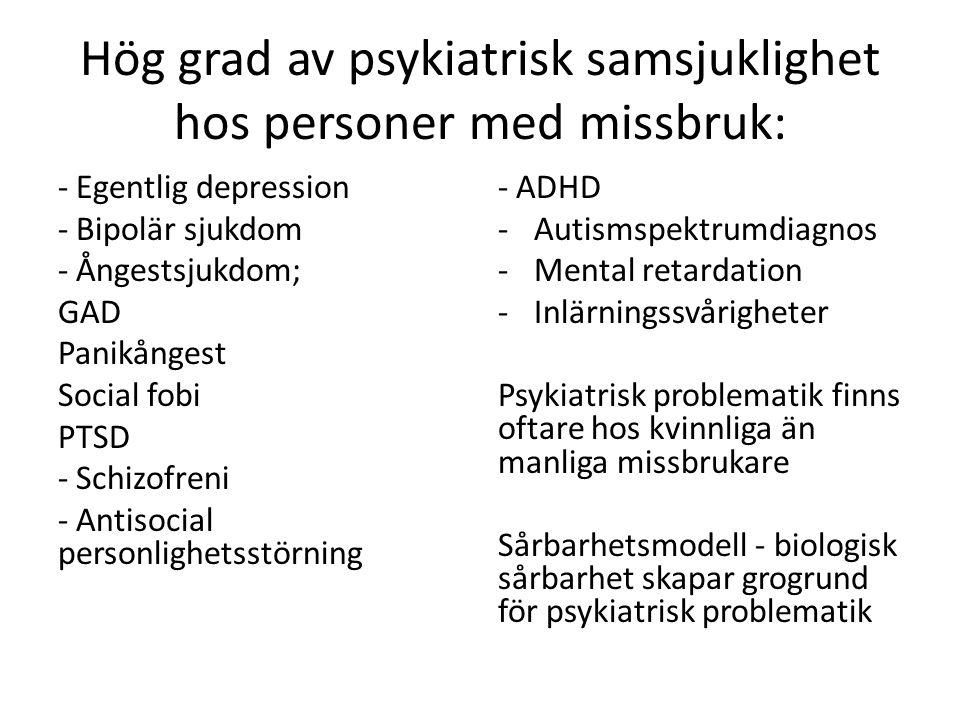 Hur påverkar neuropsykologiska diagnoser missbruket.