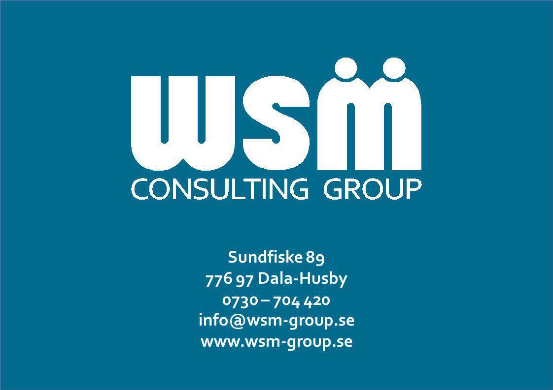 Stefan Lundström Projektledare Sundfiske 89 776 97 Dala-Husby 0730 – 704 420 info@wsm-group.se www.wsm-group.se