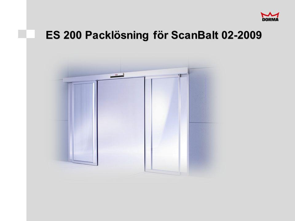 ES 200 Packlösning för ScanBalt 02-2009