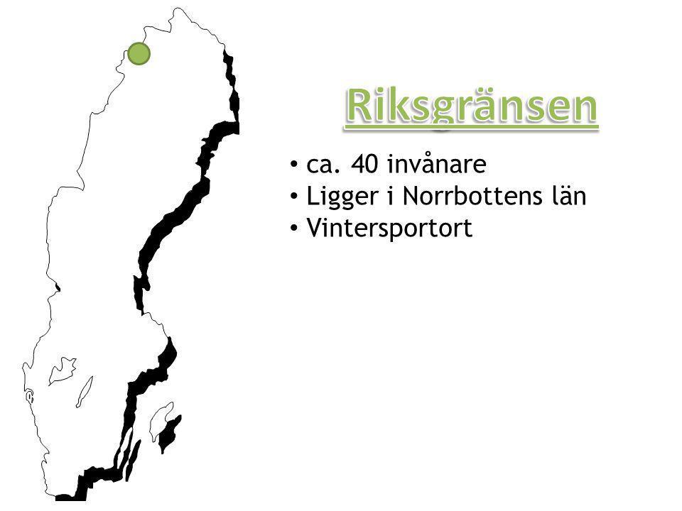 • ca. 40 invånare • Ligger i Norrbottens län • Vintersportort