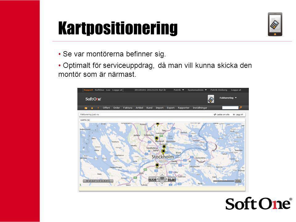 1-15 anställda Kartpositionering • Se var montörerna befinner sig. • Optimalt för serviceuppdrag, då man vill kunna skicka den montör som är närmast.