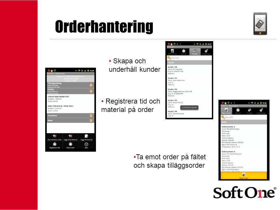 1-15 anställda Bilder Ta bilder med mobilen och koppla till ordern Lagras i SoftOne, kan skrivas ut och biläggas