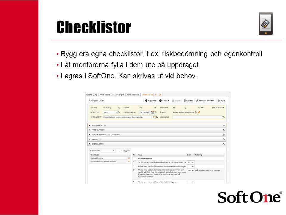 1-15 anställda Checklistor • Bygg era egna checklistor, t.ex. riskbedömning och egenkontroll • Låt montörerna fylla i dem ute på uppdraget • Lagras i