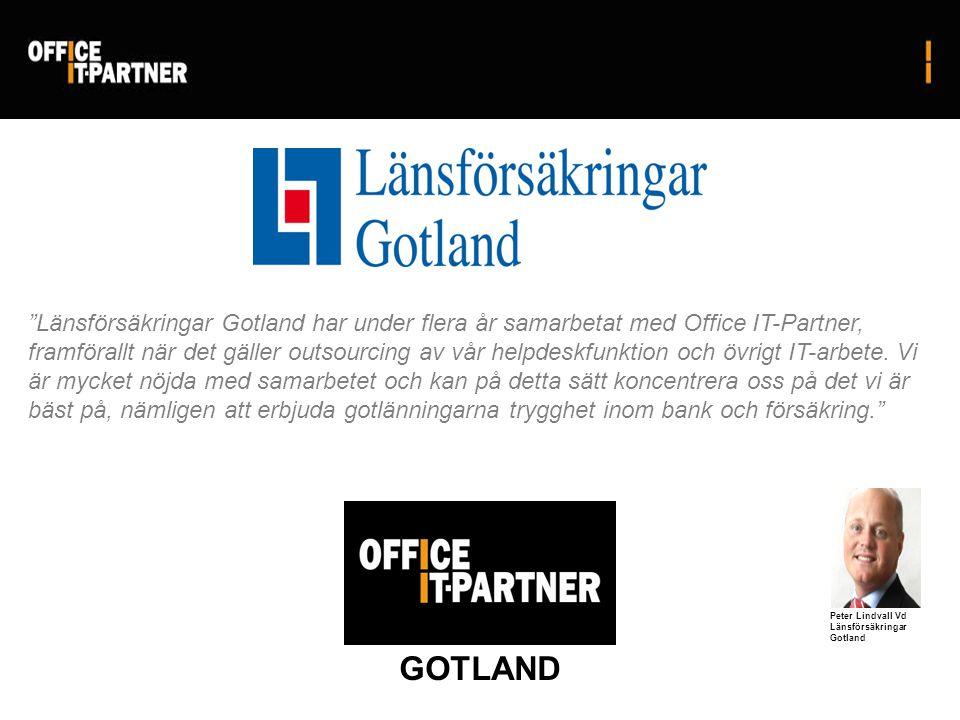 Länsförsäkringar Gotland har under flera år samarbetat med Office IT-Partner, framförallt när det gäller outsourcing av vår helpdeskfunktion och övrigt IT-arbete.