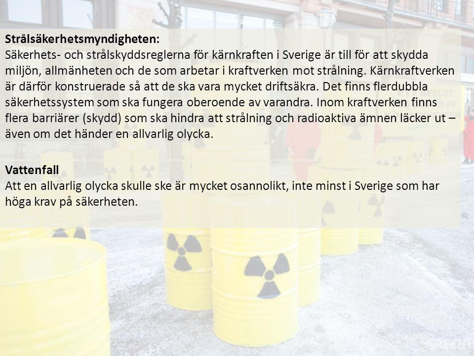Strålsäkerhetsmyndigheten: Säkerhets- och strålskyddsreglerna för kärnkraften i Sverige är till för att skydda miljön, allmänheten och de som arbetar
