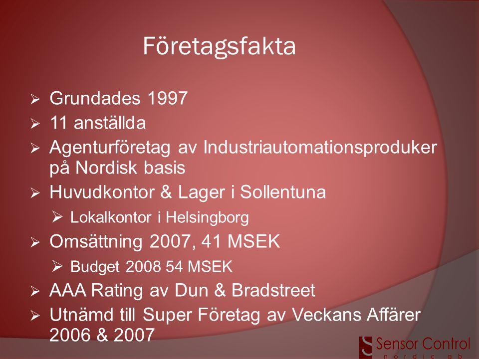 Företagsfakta  Grundades 1997  11 anställda  Agenturföretag av Industriautomationsproduker på Nordisk basis  Huvudkontor & Lager i Sollentuna  Lo