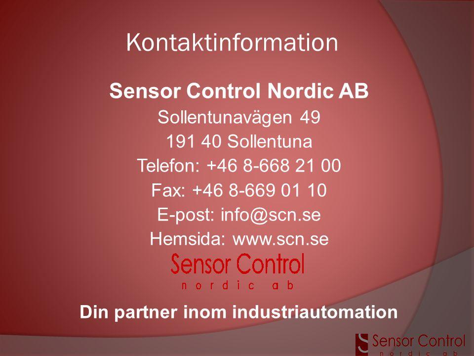 Kontaktinformation Sensor Control Nordic AB Sollentunavägen 49 191 40 Sollentuna Telefon: +46 8-668 21 00 Fax: +46 8-669 01 10 E-post: info@scn.se Hem