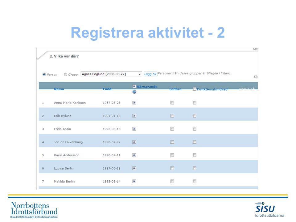 Registrera aktivitet - 2