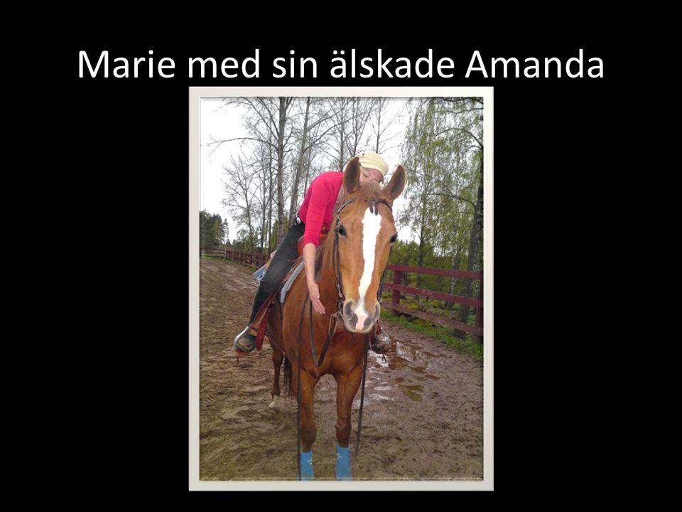 Marie med sin älskade Amanda