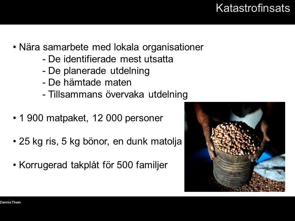 © Dennis Thern 11 Katastrofinsats • Nära samarbete med lokala organisationer - De identifierade mest utsatta - De planerade utdelning - De hämtade mat