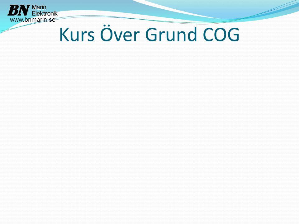 Kurs Över Grund COG www.bnmarin.se
