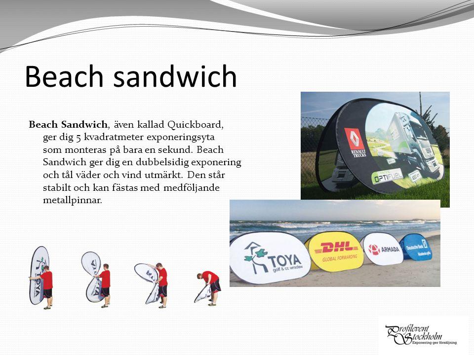 Beach sandwich Beach Sandwich, även kallad Quickboard, ger dig 5 kvadratmeter exponeringsyta som monteras på bara en sekund. Beach Sandwich ger dig en