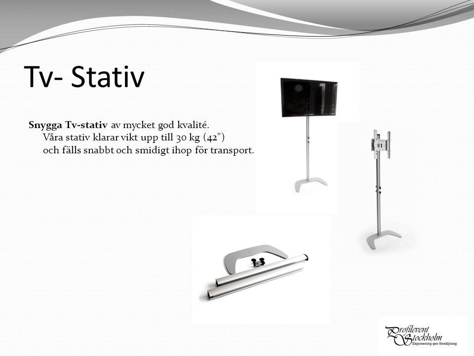 Tv- Stativ Snygga Tv-stativ av mycket god kvalité. Våra stativ klarar vikt upp till 30 kg (42