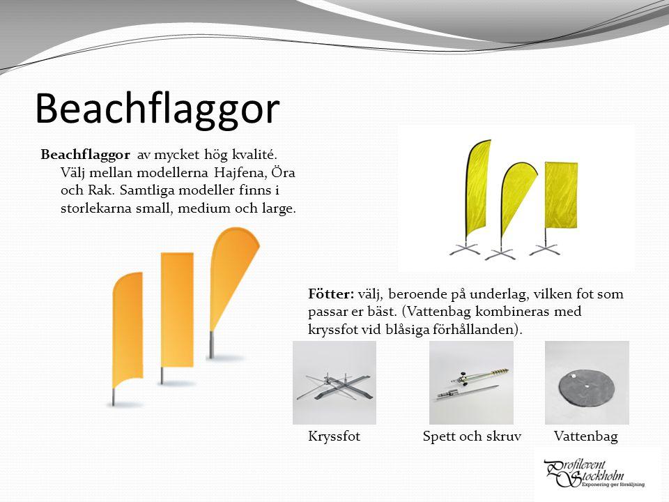 Beachflaggor Beachflaggor av mycket hög kvalité. Välj mellan modellerna Hajfena, Öra och Rak. Samtliga modeller finns i storlekarna small, medium och