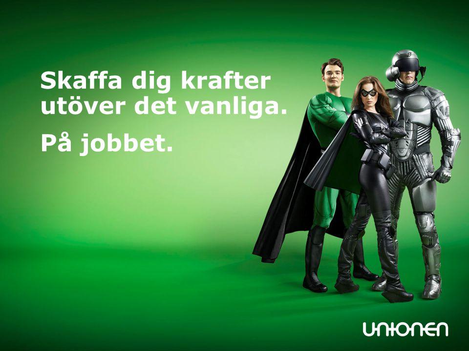 Det här är Unionen.