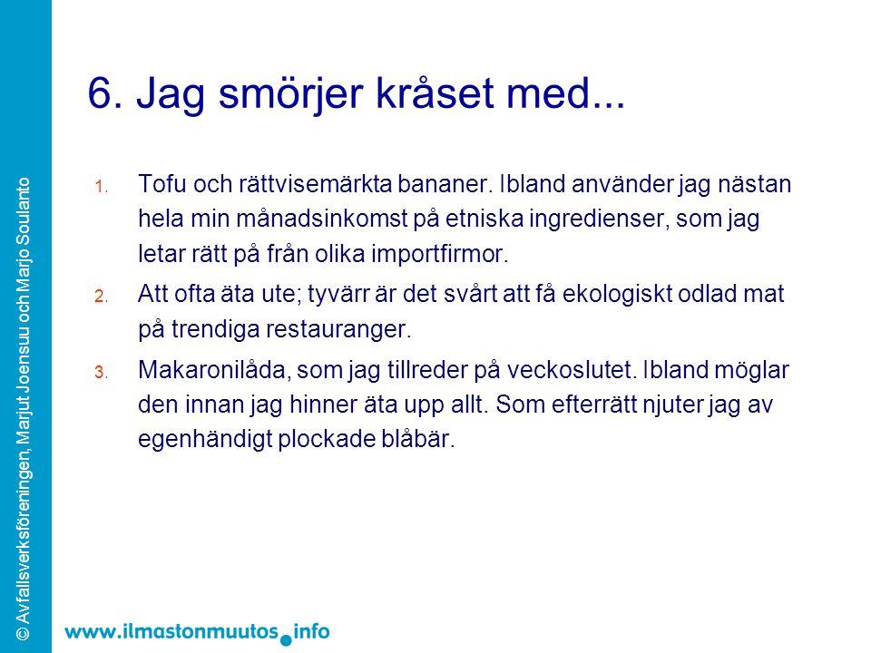 © Avfallsverksföreningen, Marjut Joensuu och Marjo Soulanto A.