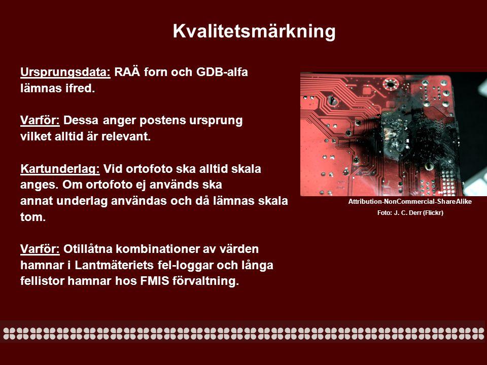 Kvalitetsmärkning Referenssystem: Sedan 2003 är SWEREF 99 Sveriges nationella referenssystem.