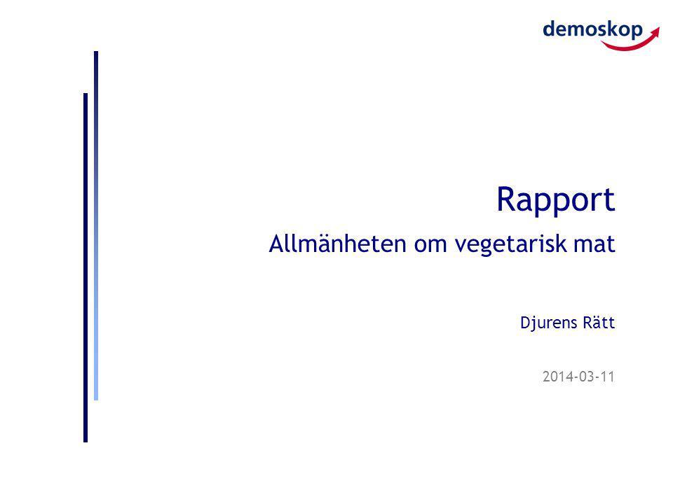 2014-03-11 Rapport Allmänheten om vegetarisk mat Djurens Rätt