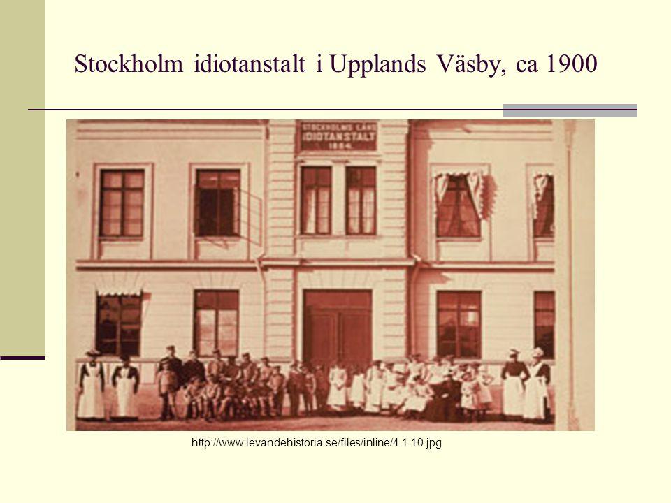 Stockholm idiotanstalt i Upplands Väsby, ca 1900 http://www.levandehistoria.se/files/inline/4.1.10.jpg