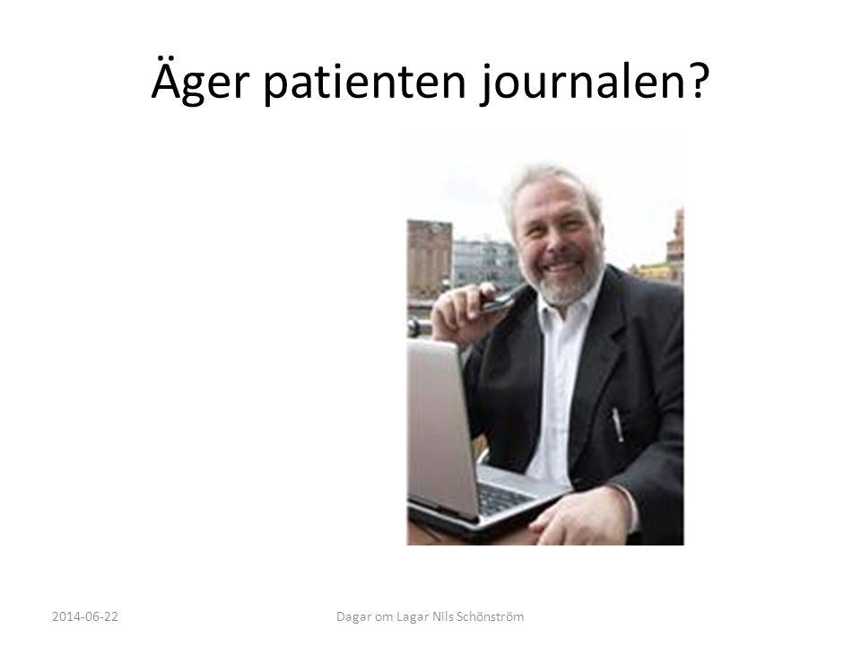 Äger patienten journalen? 2014-06-22Dagar om Lagar Nils Schönström