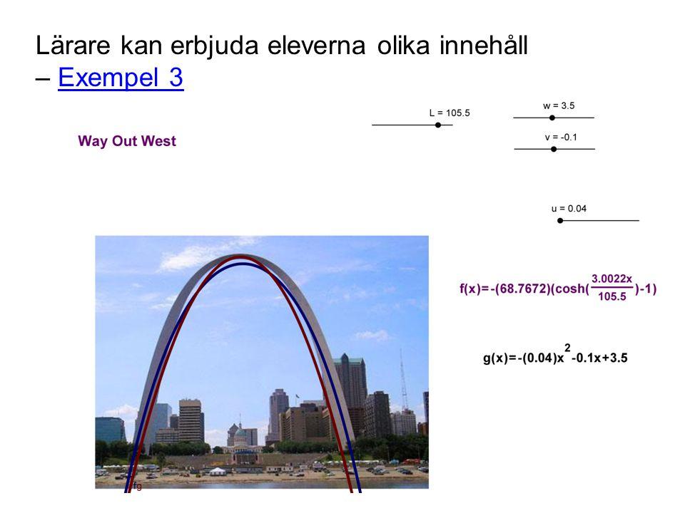 Lärare kan erbjuda eleverna olika innehåll – Exempel 3Exempel 3
