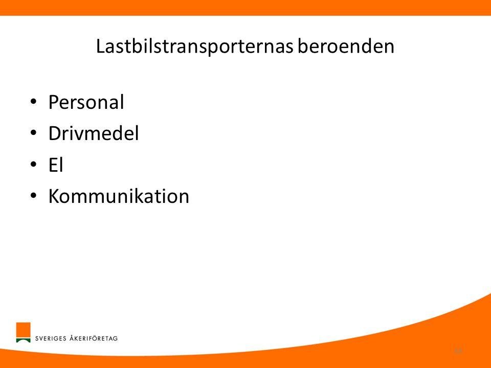 Lastbilstransporternas beroenden • Personal • Drivmedel • El • Kommunikation 33