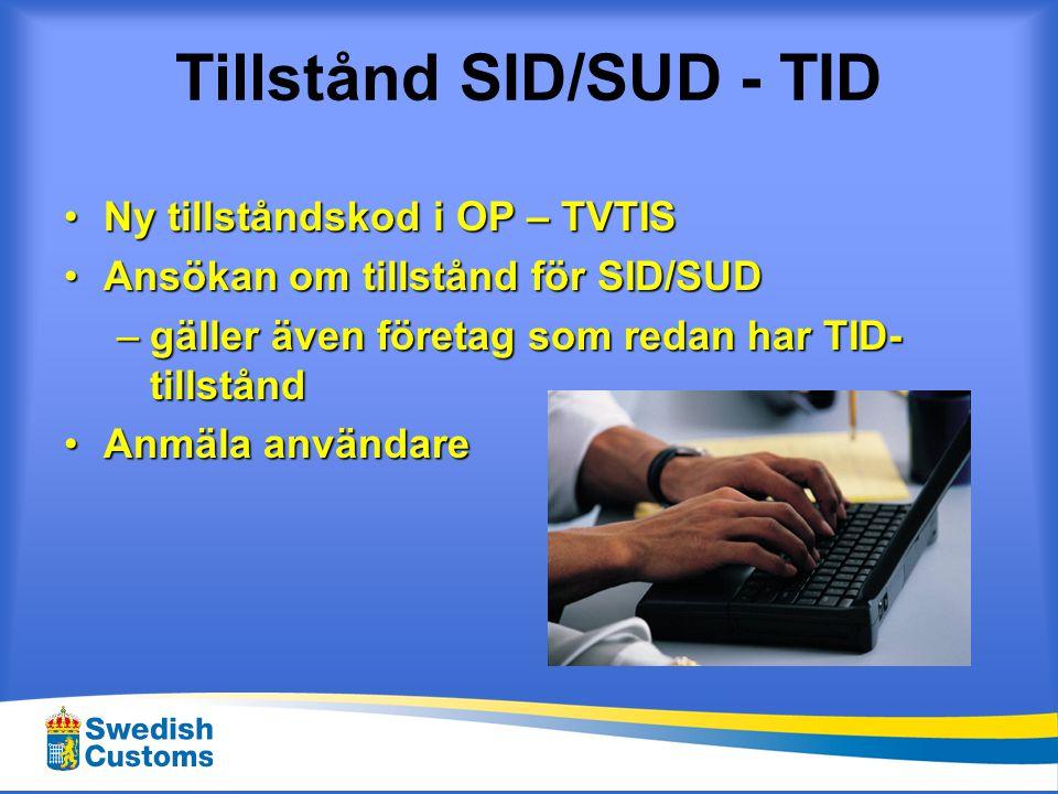 Ansökningsförfarande •Om man inte tidigare har tillstånd till att skicka EDI meddelande måste man ansöka om detta.
