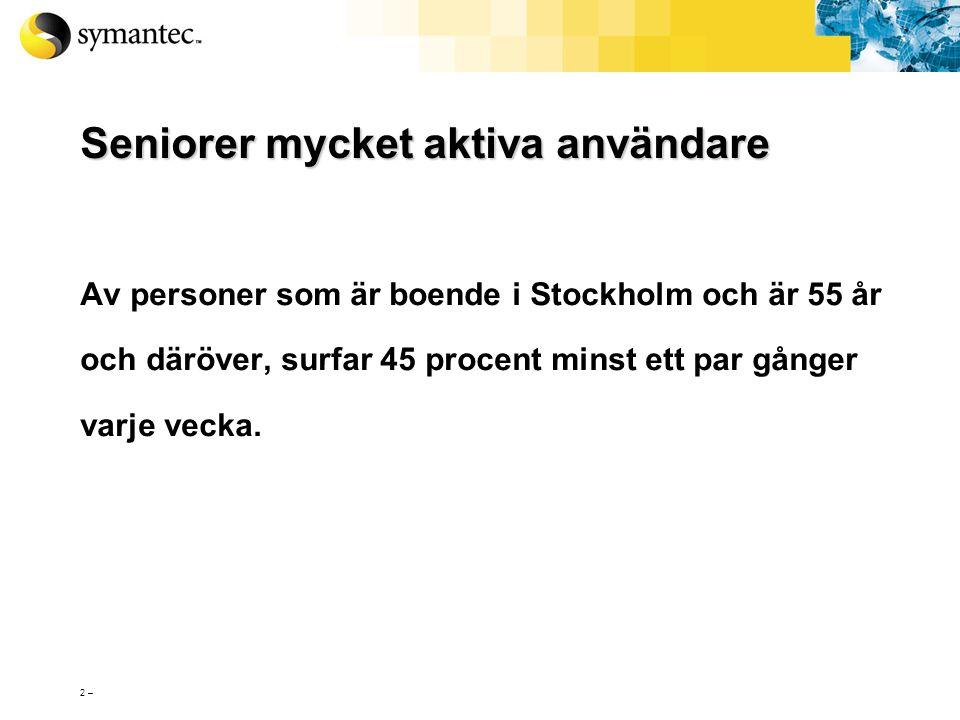 """Säkerhet för """"Silver Surfers"""" Joakim von Braun Säkerhetsrådgivare SeniorNet Södermalm 2005-05-24"""