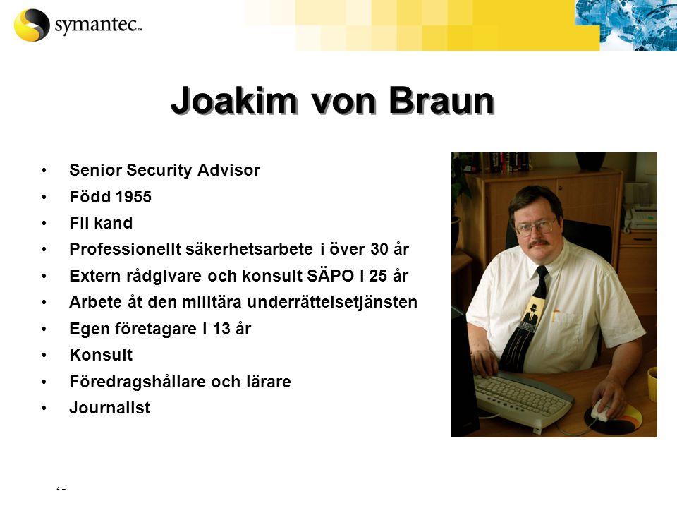 3 – Säkerhet för privatanvändare  Virus, maskar och trojaner  Spam och e-mail  Hacking  Spyware och Uppringningsprogram  Avlyssning  E-handel 