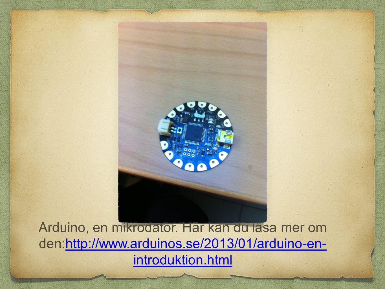 Arduino, en mikrodator.