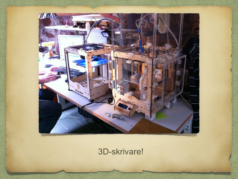 3D-skrivare!