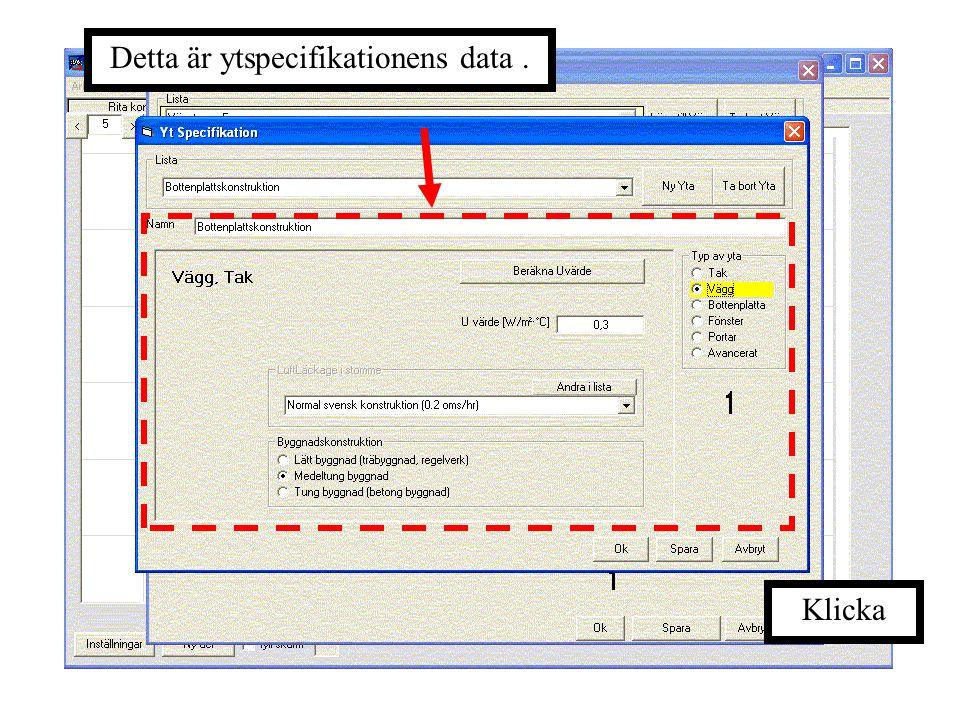 """Välj den ytspecifikation som skall ändras, eller tryck på """"Ny Yta"""" om du vill utöka listan med en ny ytspecifikation."""